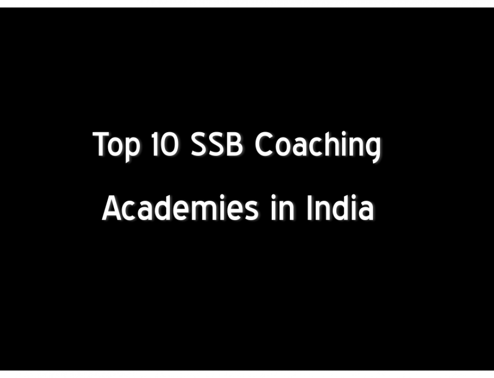 Top 10 SSB Coaching Training Centres India – Prepare For SSB