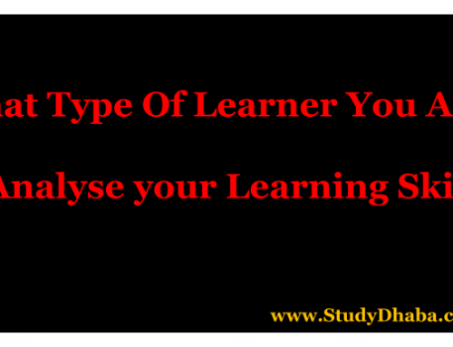 What Type of learner you Are ? – Analyse your Strength-UPSC