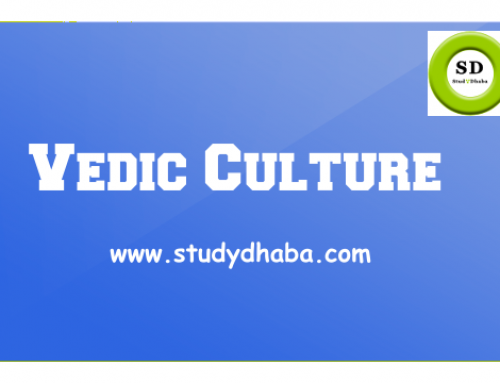 VEDIC CULTURE Pdf Notes Download For UPSC,SSC,TNPSC,KPSC,MPSC,CAPF,GPSC