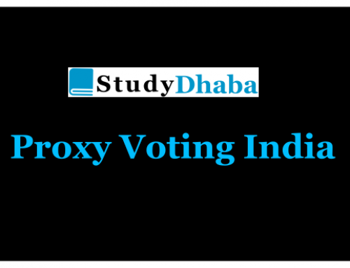 Proxy voting India – Advantages & Disadvantages – GS Paper 2 Mains IAS