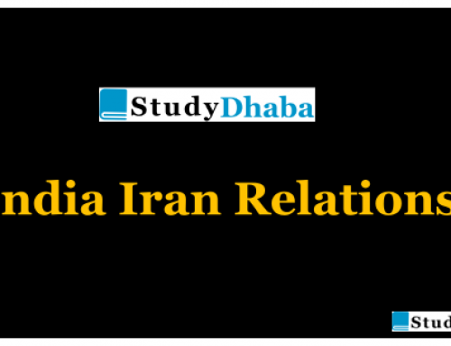 India Iran Relations -Why India Need Iran,Significance [Burning Topic IAS ]