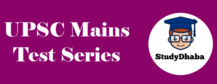UPSC Mains Test Series 2019