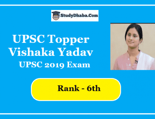 Vishaka Yadav UPSC Topper Rank 6 Marks | Interview, Strategy, Optional