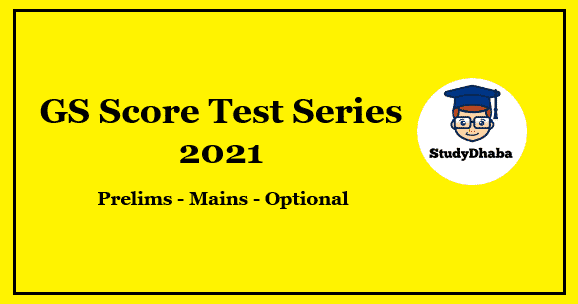 GS Score Mains Test Series 2021 Pdf Download With Solution