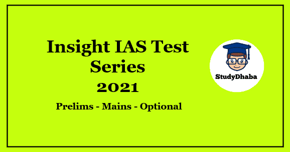 Insight IAS Prelims 2021 Subject Wise Test Series PDF Download