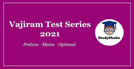 Vajiram Prelims Test Series 2021 Pdf Download With Solution