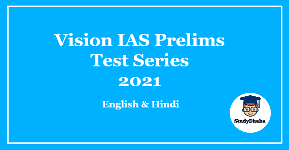 Vision IAS Prelims 2021 Test Series With Solution Pdf English