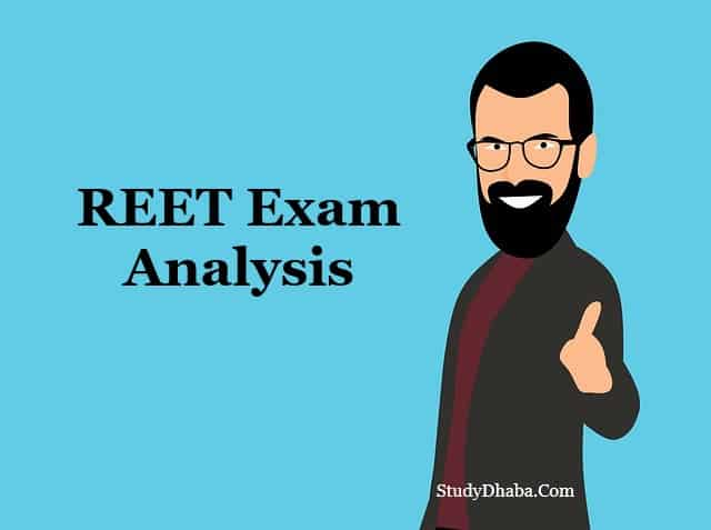 REET 2021 Exam Analysis Level 1 & 2 Pdf | Difficulty Level, Weightage